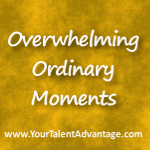 OverwhelmingOrdinaryMoments