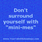 dont surround yourself minimes